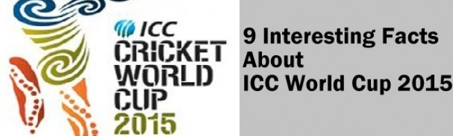 9 Interesting Facts About ICC World Cup 2015