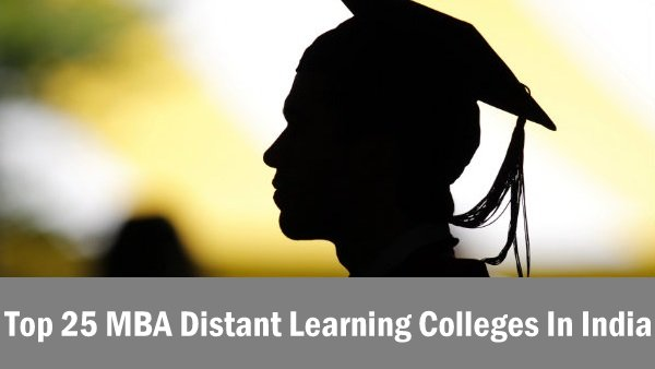 Top 25 MBA Distant Learning Colleges In India