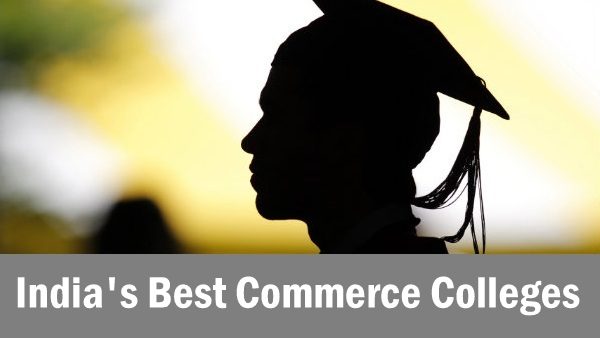 Top 35 Best Commerce Colleges In India 2016