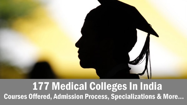 177 Medical Colleges In India