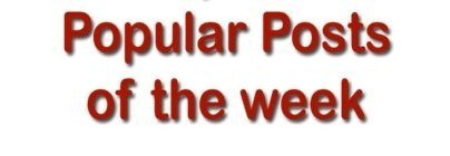 Popular Posts of the week