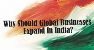 Why Should Global Businesses Expand In India?