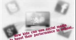 How kids can use social media to boost their performance in school…
