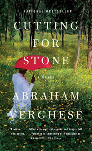 Cutting For Stone (2009) by Abraham Verghese