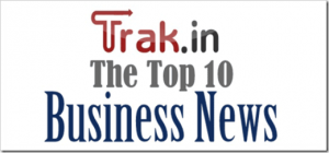 Top 10 Indian business news of the week [Sept 17th–23rd]