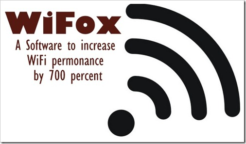 Wifox – Software that increases WiFi performance by 700 percent!