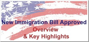 US Immigration Bill Approved: Overview & Key Highlights!