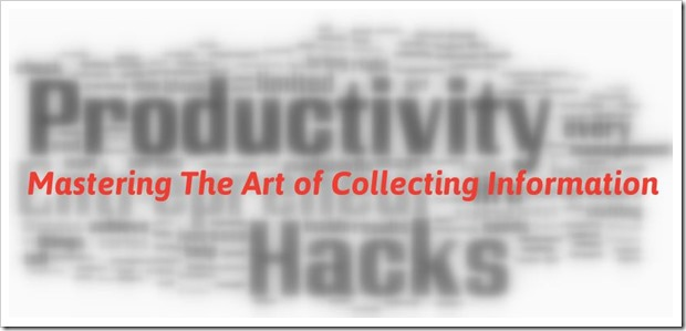 Mastering The Art of Collecting Information