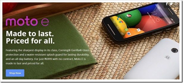 Moto E: 7 Reasons Why It Is A Path-Breaking Budget Smartphone