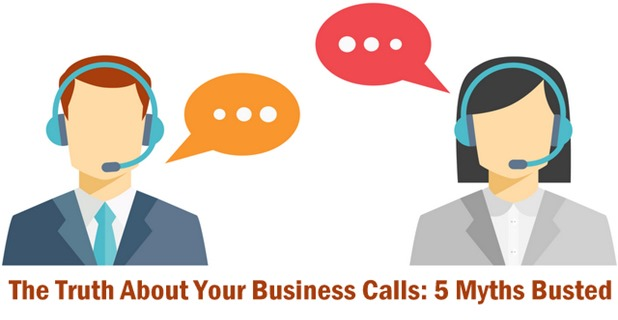 The Truth About Your Business Calls: 5 Myths Busted