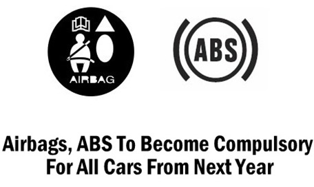 Airbags, ABS To Become Compulsory For All Cars From Next Year