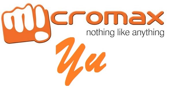 Micromax Unveils YU Brand, Smartphones Based On CyanogenMod Targeted At Indian Youth
