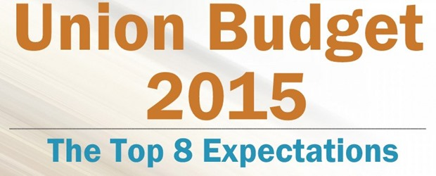 The Top 8 Union Budget 2015 Expectations. What's On Your Wish List?