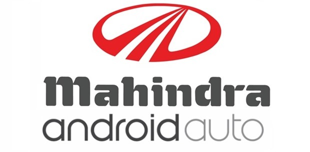 Mahindra Will Offer Android Auto In XUV 500 & Scorpio; 1st Indian Car Maker To Be Included In Open Automotive Alliance