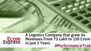 Ecom Express: A Logistics Startup That Grew Its Revenue from INR 73 lakh to 150 Crores in Just 2 years