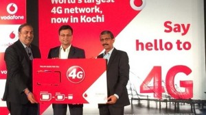 Vodafone 4G Services Launch In Kochi, Plans To Expand To Other Cities Soon