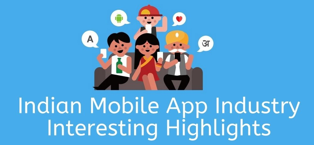 Indian Mobile App Industry