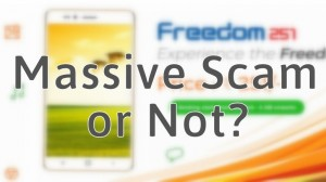 4 Reasons Freedom 251 Might Be a Massive Scam; 2 Reasons It Isn't