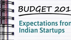 Union Budget 2016: Expectations from Indian Startups