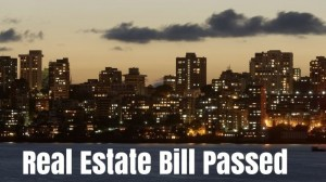 Real Estate Bill Approved - 6 Reasons Home Buyers Should Rejoice!