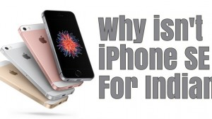 Why Isn't iPhone SE for Indians?