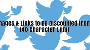 Twitter 140-Character Limit Will Now Exclude Images & Links