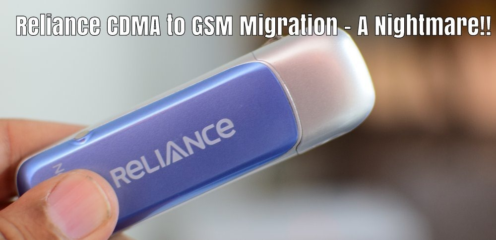 Reliance CDMA GSM Migration Issues