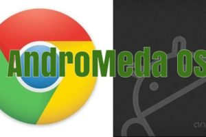 Google Merging Chrome OS With Android OS to Form Andromeda OS; Pixel 3 Will Get it First!