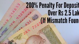 200% Penalty For Deposits Over Rs 2.5 Lakh, If Mismatch Found; Ecommerce Shuts Down Cash on Delivery #CurrencyBan