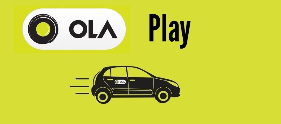 Ola launches Ola Play to Allow Users to Control In-Car Entertainment!