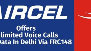 Now, Aircel Offers Unlimited Voice Calls & 2G Data In Delhi Via FRC148