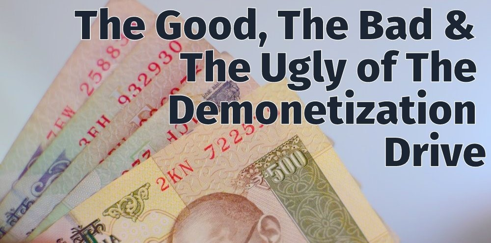 Demonetisation Good Bad Ugly