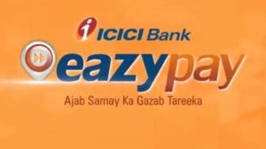 ICICI Bank Challenges Paytm's Dominance With EazyPay - India's 1st Merchant-Centric App Cashless Payments App
