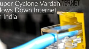 Super Cyclone Vardah Slows Down Internet In India; Airtel, Vodafone, ACT, YOU Broadband & Others Inform & Alerts Their Users