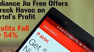 Reliance Jio Free Offers Wreck Havoc on Airtel's Profit As They Post Dismal Quarterly Numbers!
