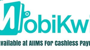 AIIMS Goes Cashless with MobiKwik Wallet Facility