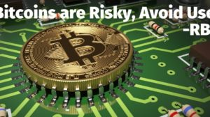 RBI Warns Against Usage of Bitcoins; Cautions Users Against Legal, Financial Risks