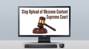 Stop Upload Of 'Obscene Content' On Internet - Supreme Court Tells Google & ISPs