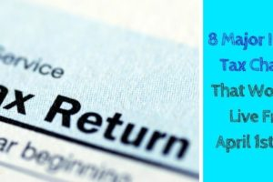 8 Major Income Tax Changes That Would Be Live From April 1st!