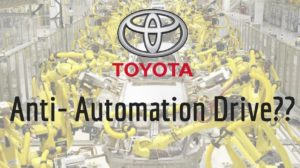 Toyota Starts Anti-Automation Movement; Replaces Machines With Human Beings And The Results Are Fascinating!