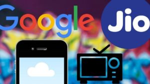 Reliance Jio & Google Working Together to Launch $30 4G Smartphone & Smart TV Software