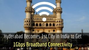 Congrats Hyderabad! You Are The Only City In India To Get 1 Gbps Broadband Speed!