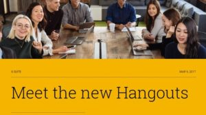 Google Separates Hangouts into 'Meet' and 'Chat' for Video Meetings and Business Communication!