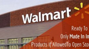 Walmart's India Gamble: Ready To Sell Only Make In India Products If Allowed To Open Stores!