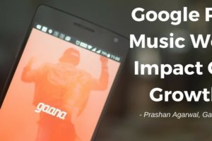 Google Play Music's Presence Won't Impact Our Growth: Gaana.com COO
