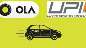 Ola Adds Support For UPI Payments, Makes Going Cashless Much More Convenient