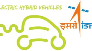 ISRO Is Now Developing 'Make in India' Solar-powered Electric Hybrid Cars In India