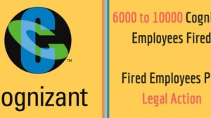 Fired Cognizant Employees Revolt; Will Take Legal Action With Employee Union's Help