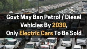 Govt Will Ban Petrol/Diesel Cars By 2030, Only Electric Cars To Be Sold; Niti Aayog Suggests Outsourcing of Govt. Jobs