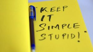 Solve the Problem, Not Necessarily Technology - KISS (Keep it Simple Stupid)